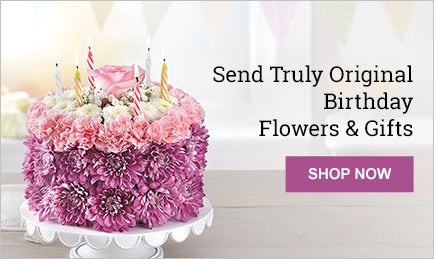 Send Truly Original Birthday Flowers & Gifts