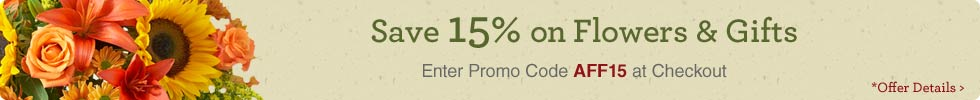 Save 15% on flowers and gifts. Promo Code: AFF15.