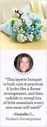 Layette Bouquet - Danielle C.