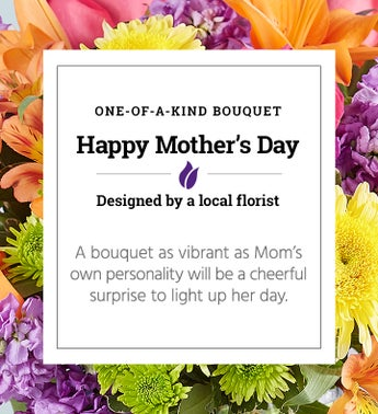 Happy Mothers Day  One of a Kind Bouquet