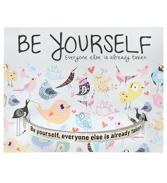 Quotable Cuff - Be Yourself