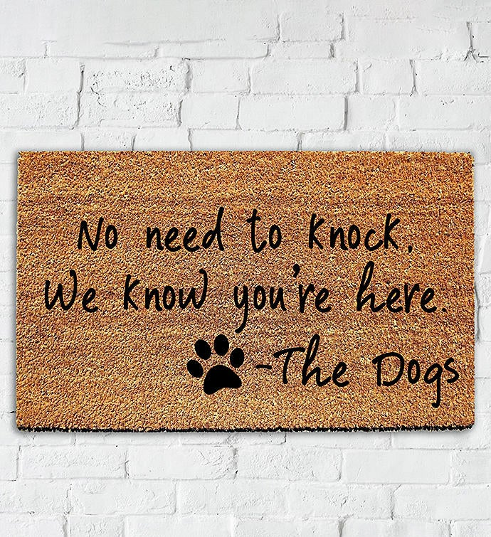 No Need to Knock Funny Dog Doormat